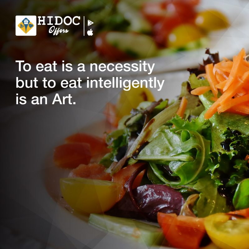 Health Tip - To eat is a necessity but to eat intelligently is an Art