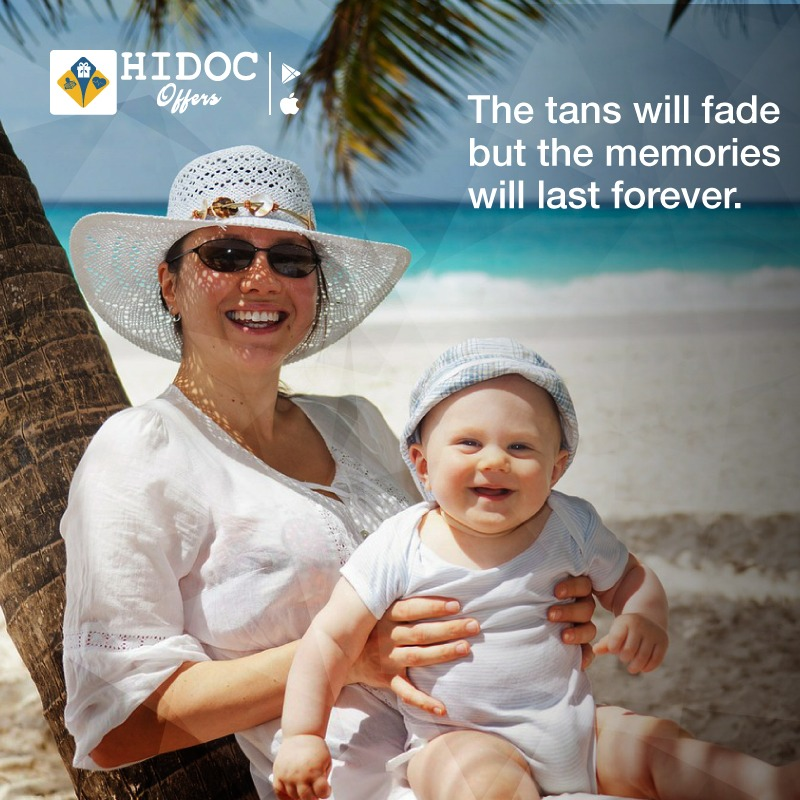 Health Tip - The tans will fade but the memories will last forever.