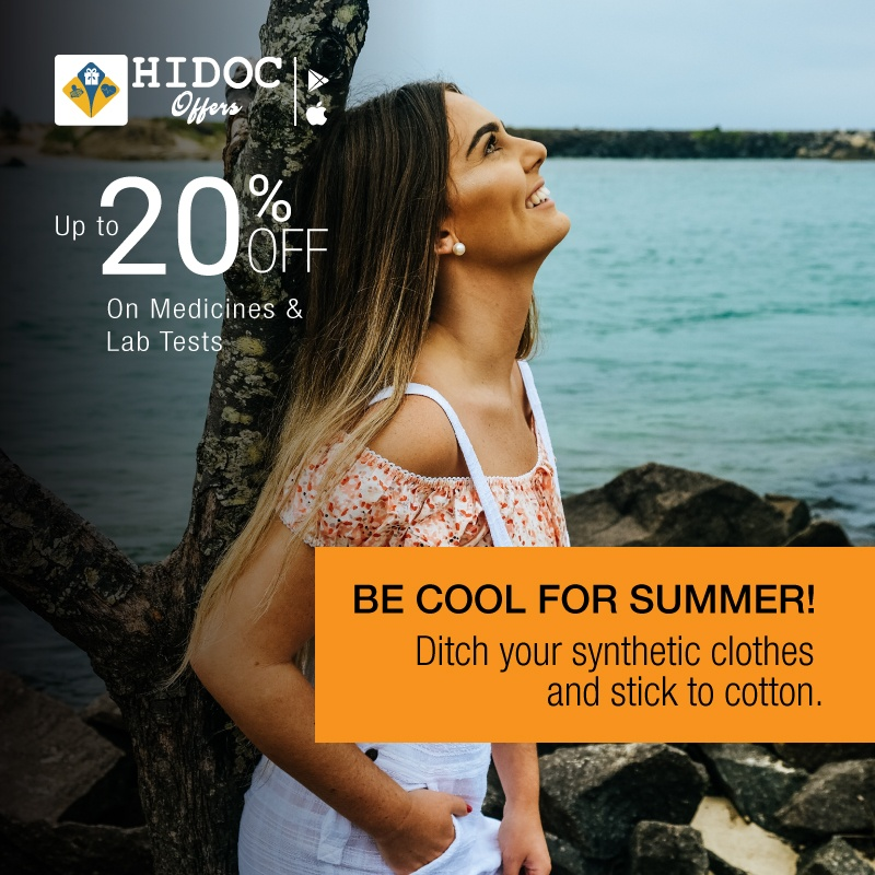 Health Tip - Be Cool for Summer! Ditch your synthetic clothes and stick to cotton.
