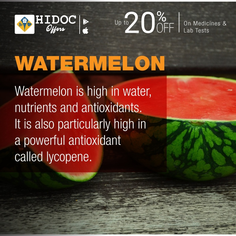 Health Tip - Watermelon is high in water,  nutrients and antioxidants.  It is also particularly high in  a powerful antioxidant  called lycopene.