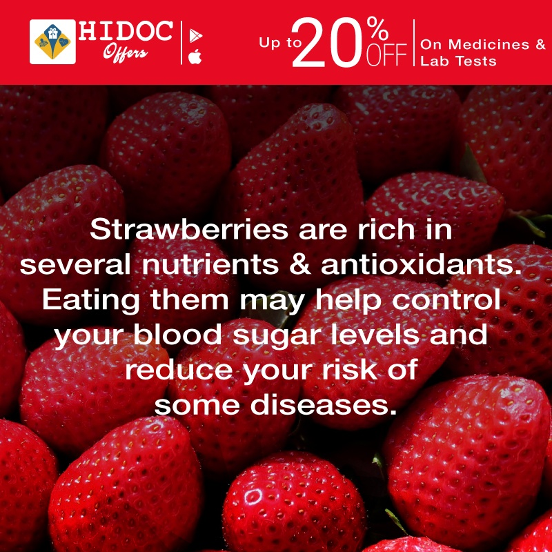 Health Tip - Strawberries are rich in several nutrients & antioxidants.  Eating them may help control  your blood sugar levels and reduce your risk of  some diseases.